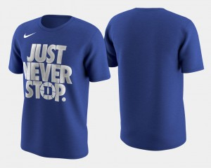 Duke Blue Devils T-Shirt Basketball Tournament Just Never Stop March Madness Selection Sunday Royal For Men's