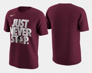 Florida State Seminoles T-Shirt Garnet Mens March Madness Selection Sunday Basketball Tournament Just Never Stop